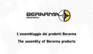 L'assemblaggio dei prodotti Berarma